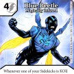 Justice League - Dice Masters - 079 - Blue Beetle - Magically Infused