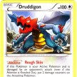 BW11 - Legendary Treasures - 106 - Druddigon