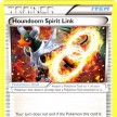 XY8 - BREAKThrough  - 142 - Houndoom Spirit Link