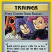 Team Rocket - 15 - Here Comes Team Rocket