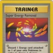 Base Set - 079 - Super Energy Removal