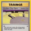 Gym Challenge - 123 - Viridian City Gym